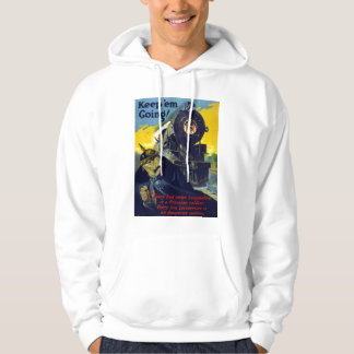 American Steam Railroads, Keep 'Em Going in 1917 Hoodie