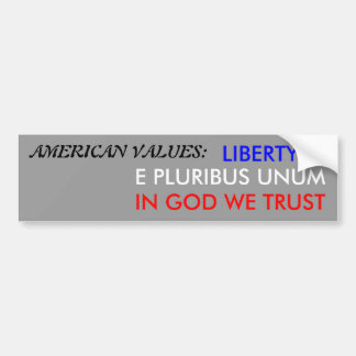 AMERICAN VALUES BUMPER STICKER