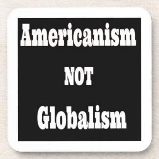 Americanism, NOT Globalism Coaster