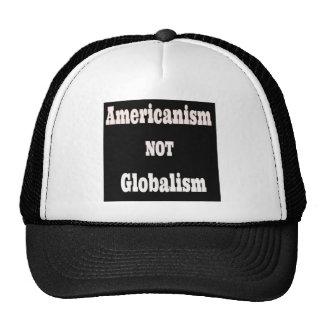 Americanism, NOT Globalism Trucker Hat
