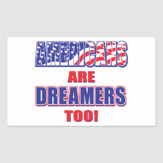 Americans are Dreamers to Sticker