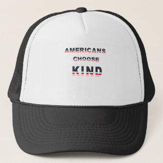 Americans choose kind trucker hat