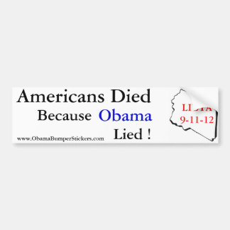 Americans Died When Obama Lied Bumper Sticker