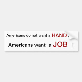 Americans want to work in 2012 bumper sticker
