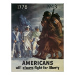 American's Will Always Fight for Liberty Poster