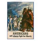 Americans Will Always Fight for Liberty - WWII Card