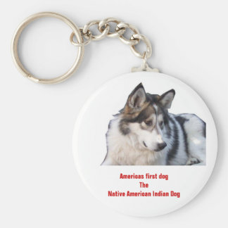 Americas first dogThe Native American Indian Dog Keychain