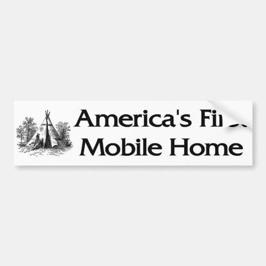 America's First Mobile Home Bumper Sticker