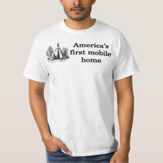 America's First Mobile Home T-Shirt