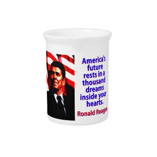 America's Future Rests  - Ronald Reagan Pitcher