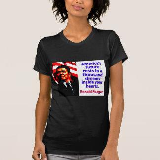 America's Future Rests  - Ronald Reagan T-Shirt