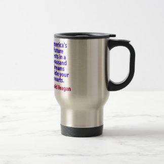 America's Future Rests  - Ronald Reagan Travel Mug