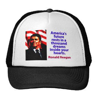 America's Future Rests  - Ronald Reagan Trucker Hat