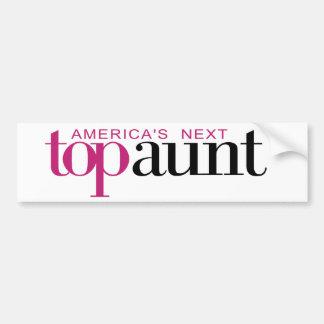 America's Next Top Aunt Bumper Sticker