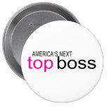 Americas Next Top Boss Pin
