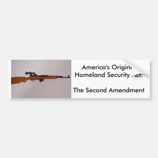 America's Original Homeland Security Ac... Bumper Sticker