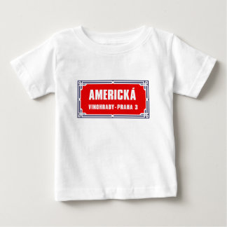 Americká, Prague, Czech Street Sign Baby T-Shirt