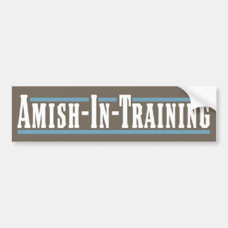 Amish-In-Training Bumper Sticker
