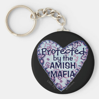 Amish Mafia Protection! Amish Country. Amish? Keychain