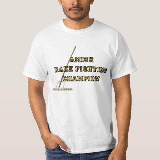 Amish Rake Fighting Champion T-Shirt