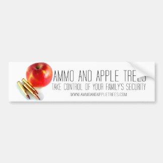 Ammo and Apple Trees Bullets Personal Preparedness Bumper Sticker