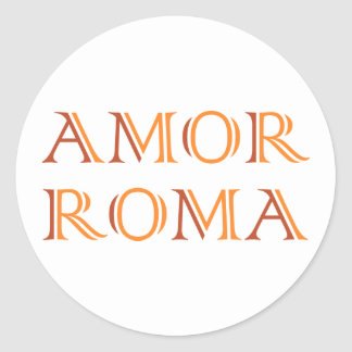 Amor Roma love Rome love rome Round Sticker