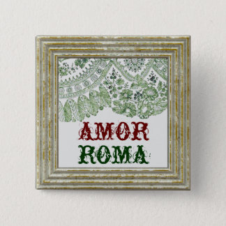 Amor Roma With Green Lace 2 Inch Square Button