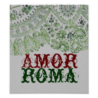 Amor Roma With Green Lace Poster