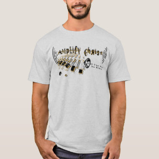Amplify Christ T-Shirt