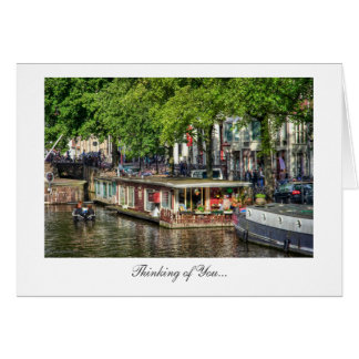 Amsterdam Canal Houseboat - Thinking of You Card