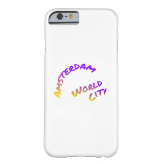 Amsterdam world city, colorful text art barely there iPhone 6 case