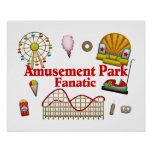 Amusement Park Fanatic Poster