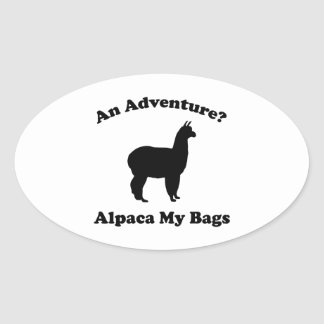 An Adventure? Alpaca My Bags Oval Sticker