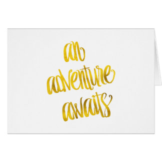 An Adventure Awaits Quote Gold Faux Foil Quotes Card