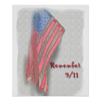 "An American flag poster with ""Remember 9/11"""