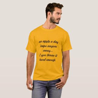 An Apple a Day Keeps ... Anyone away T-Shirt