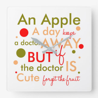 An Apple A Day Keeps Doctor Away Text Phrase Clock