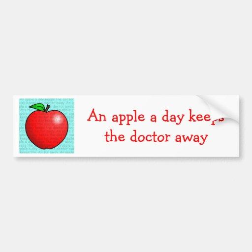 An Apple A Day Keeps The Doctor Away Bumper Sticker | Zazzle