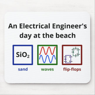 An Electrical Engineer's day at the beach Mouse Pad