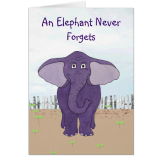 An Elephant Never Forgets - Special Birthday Card