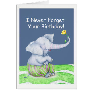 An Elephant Never Forgets Your Birthday Card
