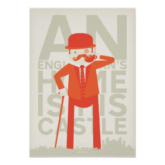 An Englishman's Home Is His Castle Poster