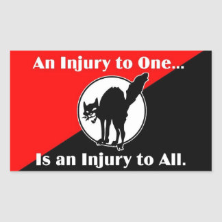 an injury to one is an injury to all sticker