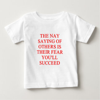 an inspirational success proverb baby T-Shirt