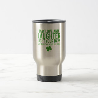 """An Irish Blessing with the phrase """"May Love and... Travel Mug"""