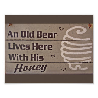 AN OLD BEAR AND HIS HONEY LIVE HERE FUNNY MARRIAGE POSTER