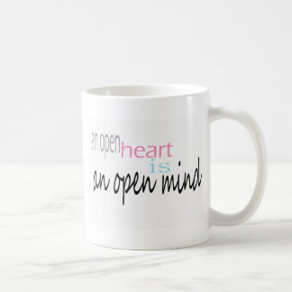 An open Heart is an open mind Coffee Mug