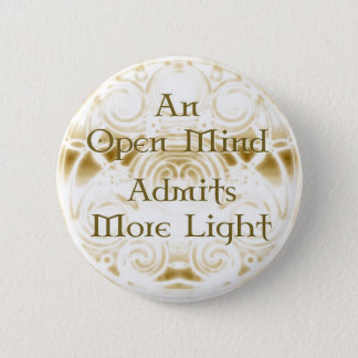 An Open Mind 2 Inch Round Button