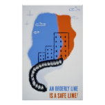 An Orderly Line is a Safe Line Poster