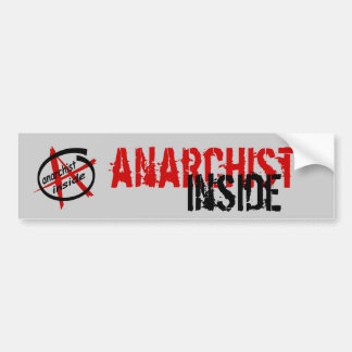 Anarchist Inside Bumper Sticker